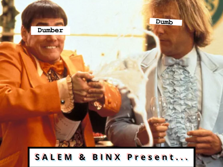 "Salem & Binx Present... Episode 15: ""Dumb and Dumber"""