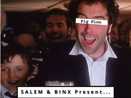 "Salem & Binx Present... Episode 14: ""Waking Ned Devine"""