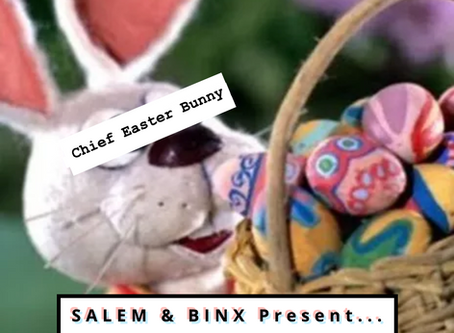 "Salem & Binx Present... Episode 3: ""Here Comes Peter Cottontail"""