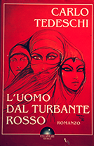 romanzo L'Uomo dal Turbante Rosso di Carlo Tedeschi