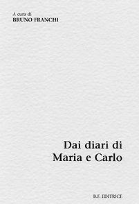 Dai diari di Maria e Carlo - Carlo Tedeschi