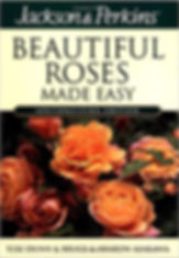 beautiful roses, beautiful roses made easy, rose books, books on roses, how to grow roses, pretty roses, plant books, gardening books