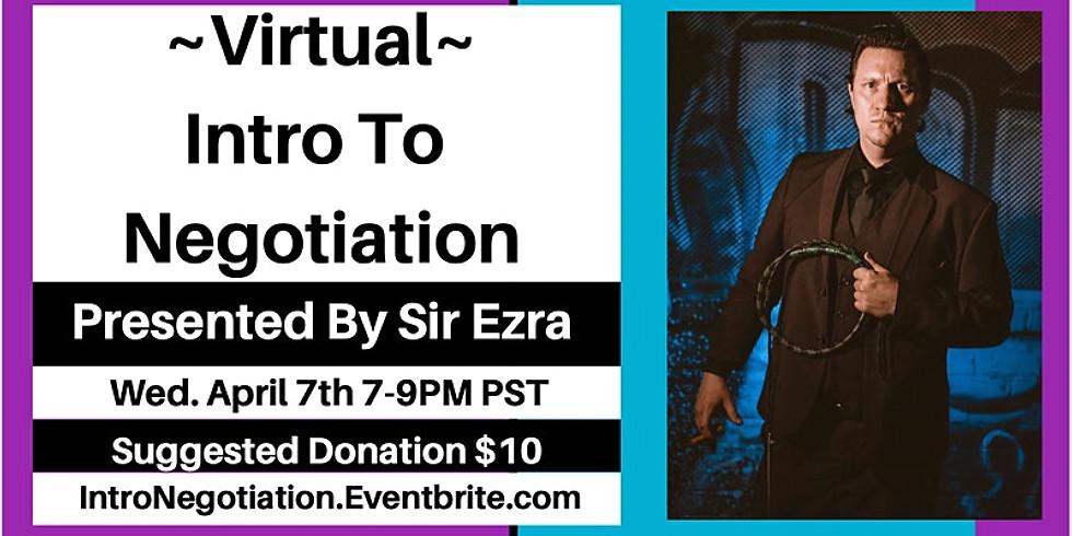 Intro to Negotiation with Sir Ezra