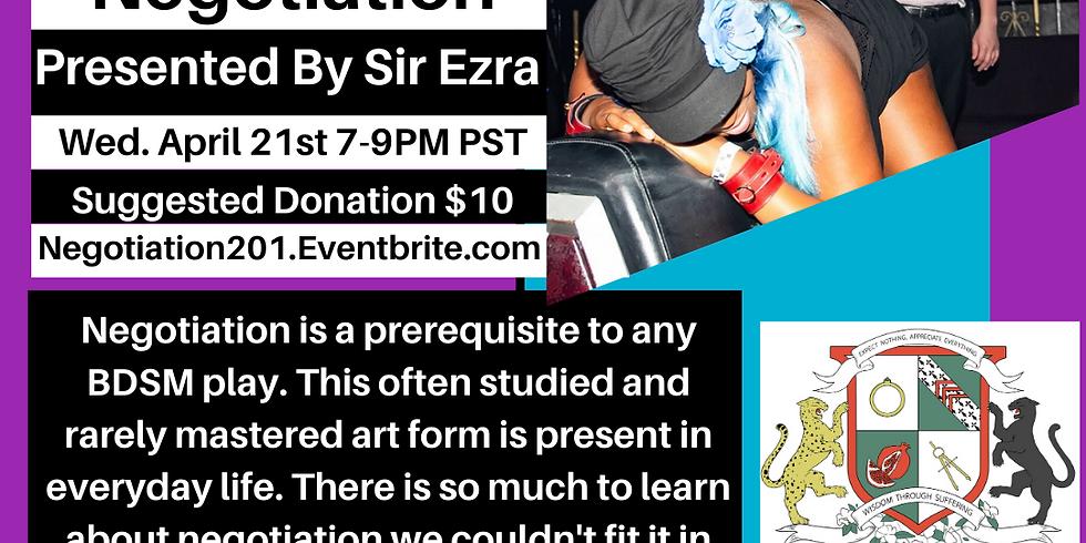 "~Virtual~ ""Advanced Negotiation"" By Sir Ezra"