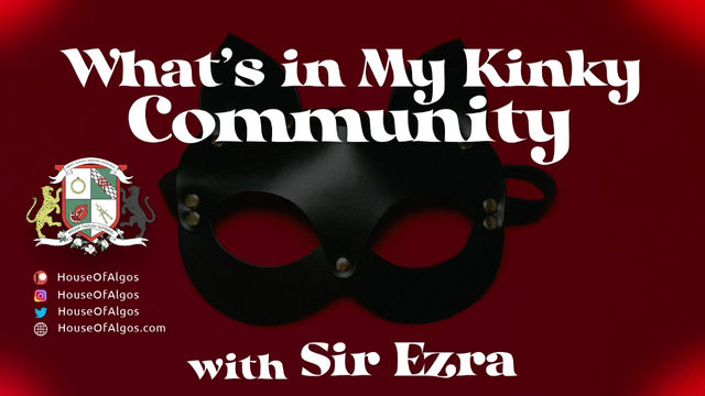 What's In My Kinky Community with Miguel of Kink Republic