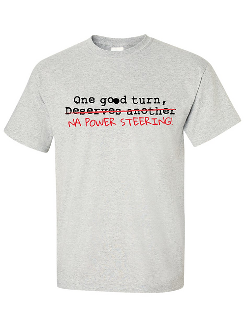 Power Steering T-Shirt