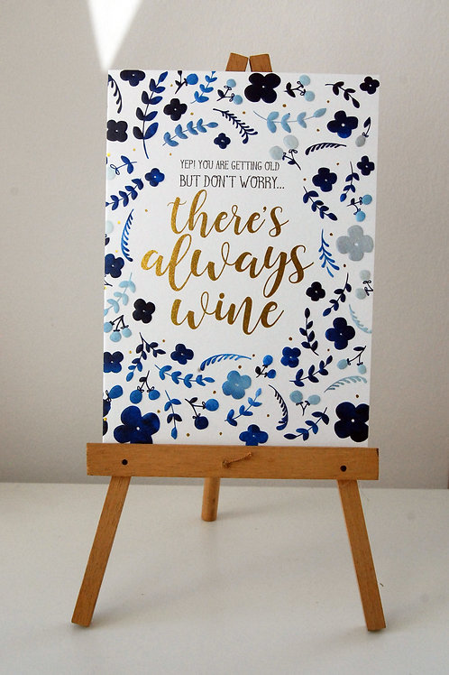 There's Always Wine by The Little Posy Print Co