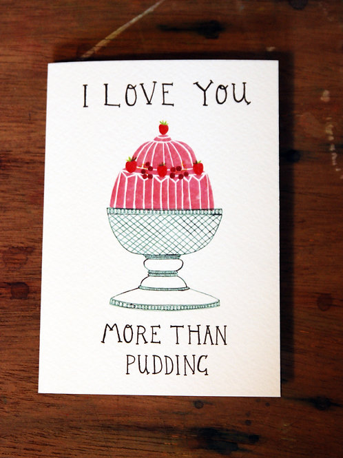 I love You More Than Pudding by Catherine Chalmers