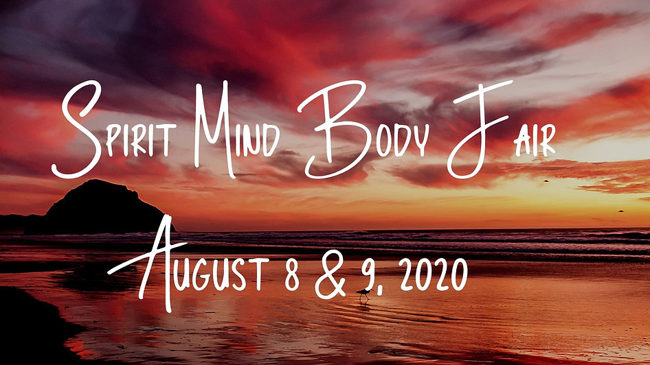 Spirit Mind Body Fair August 8 & 9.jpg