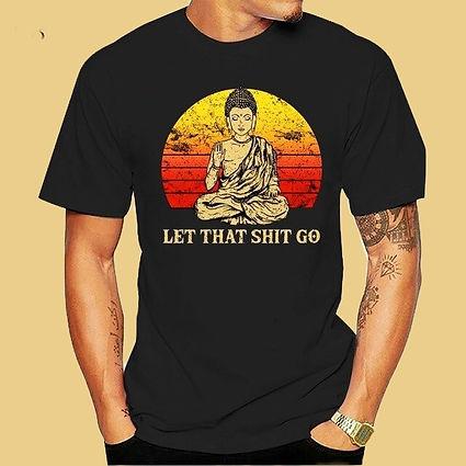 Let-That-Sht-Go-Buddha-Namaste-Yoga-T-Sh