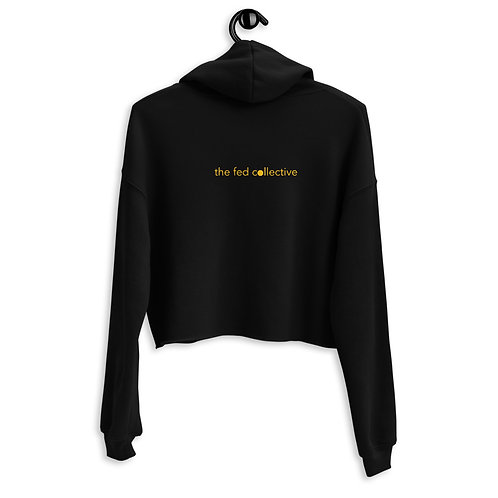 """""""the fed collective"""" Crop Hoodie"""