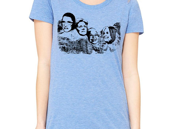 SHEROS on Mt Rushmore t-shirt, women's cut