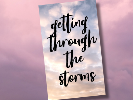 Getting through the Storms