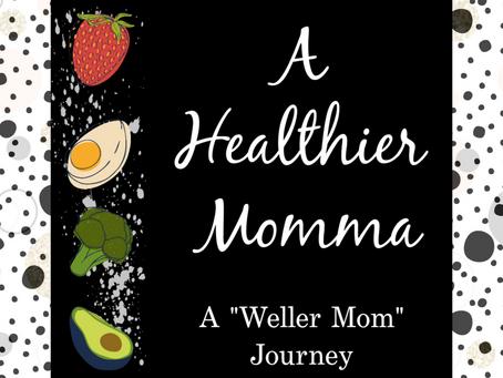 A Healthier Momma