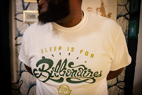 White Sleep is For Billionaire tee 2020