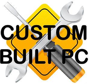 CUSTOM BUILT PC.jpg