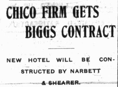 Chico Daily Morning Record 1904 - Narbett & Shearer to build Hotel Colonia in Biggs, CA