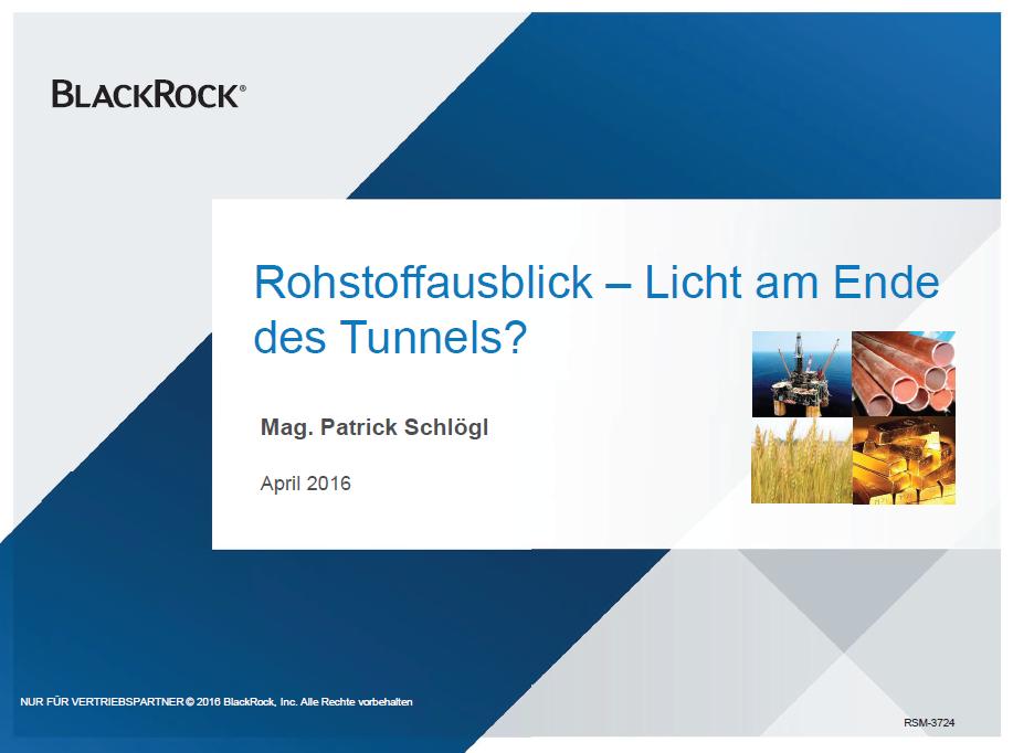 Rohstoffausblick - Licht am Ende des Tunnels, BlackRock
