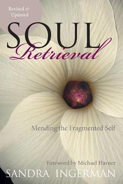 Soul Retrieval-Sandra Ingerman
