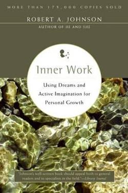 Inner Work-Robert Johnson