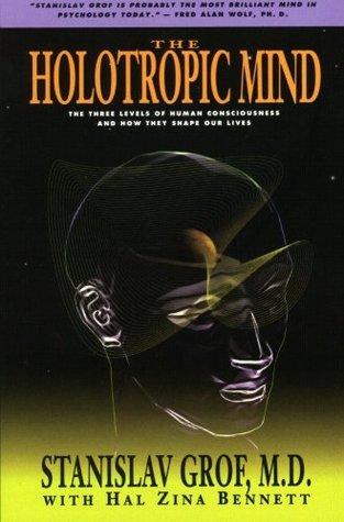 The Holotropic Mind