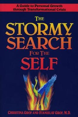 Stormy Search for the Self-Stanislav and Christina Grof