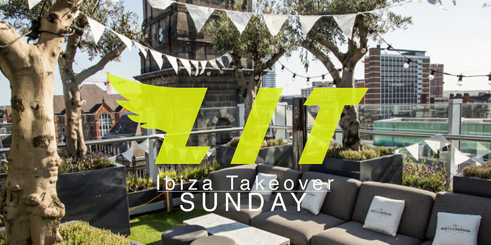 LIT Ibiza Takeover Sunday at Angelica, Leeds
