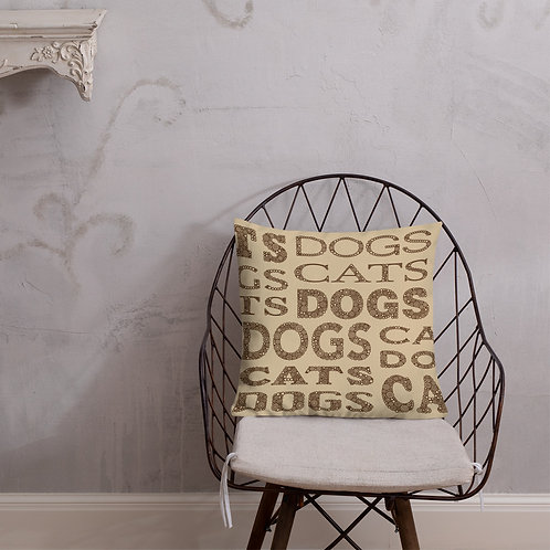 Cats And Dogs Type Premium Pillow