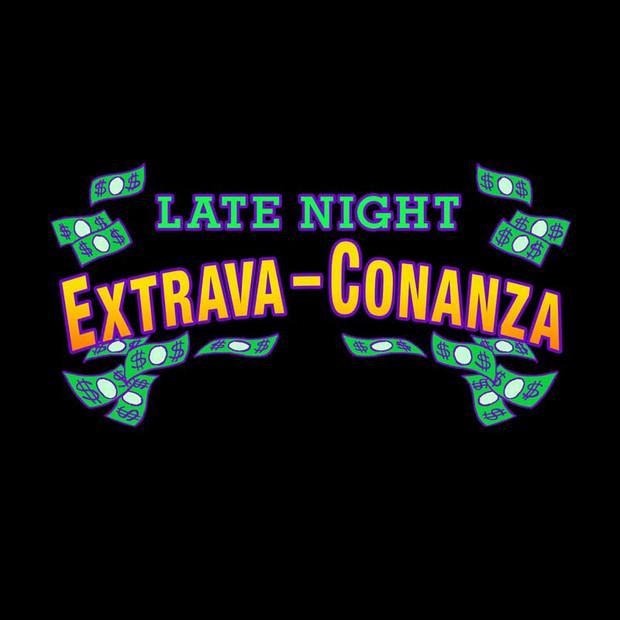 Title: Late Night Extrava-Conanza