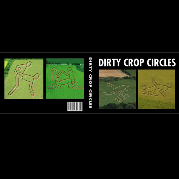Dirty Crop Circles