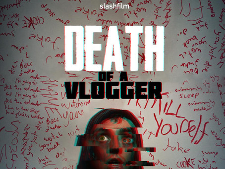 Glasgow FrightFest 2020: Death of a Vlogger
