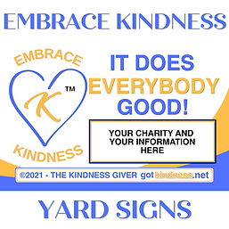 Embrace Kindness - YARD SIGNS.png