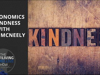 The Economics of Kindness - Randy McNeely on Your LivingBrand. Live with Ben Baker