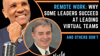 Kingsley Grant - Episode 88 - Why Some Leaders Succeed at Leading Virtual Teams and Others Don't
