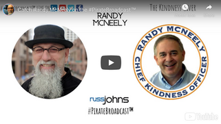 Pirate Broadcast - Randy McNeely - Chief Kindness Officer