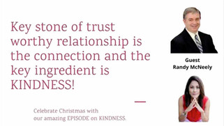 Success in Business is Built on Strong and Powerful Relationships - Kindness is Key