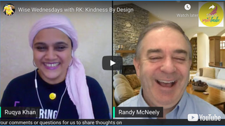 Wise Wednesdays With RK (Ruqya Kahn) - A Conversation With Randy McNeely