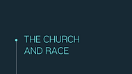 THE CHURCH AND RACE.png