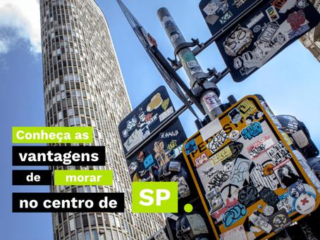 Conheça as vantagens de morar no Centro de São Paulo!