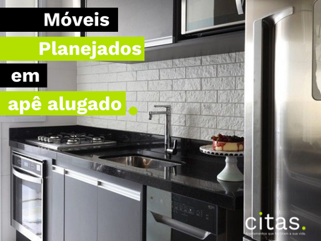 Móveis planejados em apartamento alugado - Vale a pena?