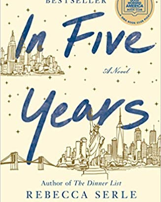 In Five Years by Rebecca Serle: A Book Review
