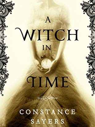 A Witch in Time by Constance Sayers: Book Review