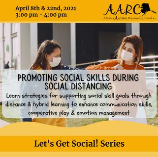 Promoting Social Sills During Social Distancing