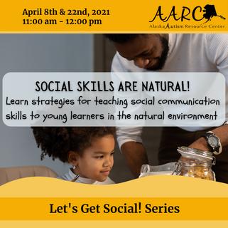 Social Skills are Natural!