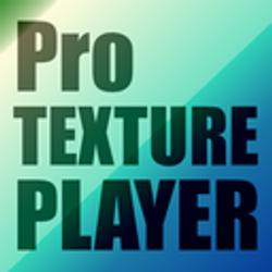 Pro TexturePlayer
