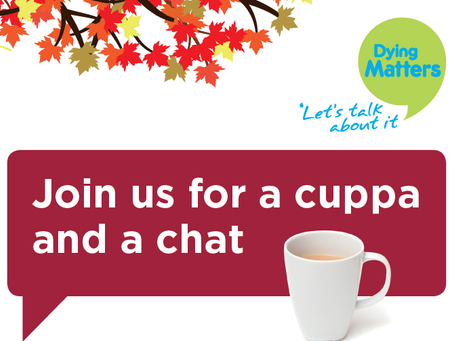 Join us for a cuppa and a chat