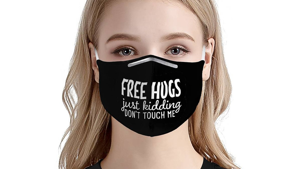 Free Hugs. Just Kidding. Don't Touch Me. | Soft & Silky Triple Layer