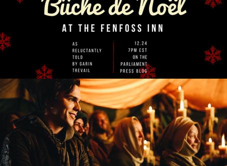 Bûche de Noël at the Fenfoss Inn: A DISENCHANTED Holiday Tale