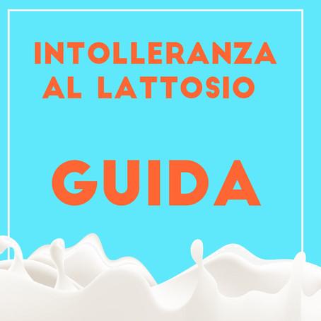 Intolleranza al lattosio - SuperGUIDA 2020 - Tutto quello che c'è da sapere.