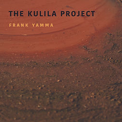 The Kulila Project - Frank Yamma